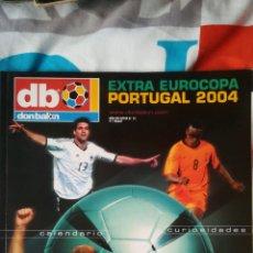 Coleccionismo deportivo: DON BALON NÚMERO 72 EXTRA EURO PORTUGAL 2004. Lote 120129368