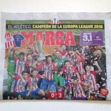 Coleccionismo deportivo: DIARIO PERIÓDICO MARCA 17 MAYO 2018 ATLÉTICO MADRID CAMPEÓN FINAL 3ª EUROPA LEAGUE MARSELLA - LYON. Lote 121418995