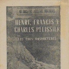 Coleccionismo deportivo: HENRI, FRANCIS Y CHARLES PELISSIER. LOS TRES MOSQUETEROS. ( CICLISMO ). 29 JULIO 1964. 24X16CM. 8 P.. Lote 121664623