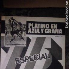 Coleccionismo deportivo: MUNDO DEPORTIVO. NUMERO ESPECIAL. NOVIEMBRE DE 1974. PLATINO EN AZUL Y GRANA. NUEVO SIN USAR.. Lote 121817871