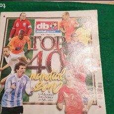 Coleccionismo deportivo: DON BALON EXTRA CRACKS MUNDIALES TOP 40 MUNDIAL 2010 CRISTIANO RONALDO MESSI ROONEY. Lote 122271039