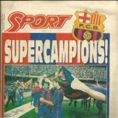 Coleccionismo deportivo: SPORT Nº 4514 - 8 JUNIO 1992 - SUPERCAMPÌONS! - EL BARÇA CAMPEON DE EUROPA Y DE LA LIGA DE FUTBOL. Lote 122595191