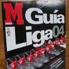 Coleccionismo deportivo: GUÍA MARCA - LIGA 2004. Lote 123344299