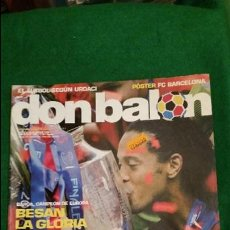 Coleccionismo deportivo: DON BALON Nº 1597 MAYO 2006 FC BARCELONA CAMPEON CHAMPIONS LEAGUE POSTER FC BARCELONA. Lote 123363291
