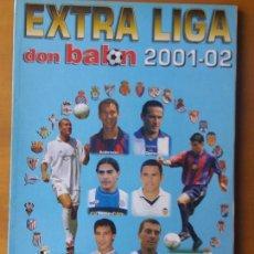 Coleccionismo deportivo: DON BALON. EXTRA LIGA 2001-02. Lote 123523927