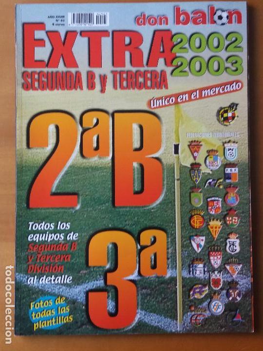 DON BALON. EXTRA SEGUNDA B Y TERCERA LIGA 2002-03 (Coleccionismo Deportivo - Revistas y Periódicos - Don Balón)
