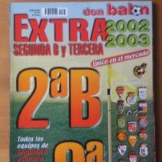Coleccionismo deportivo: DON BALON. EXTRA SEGUNDA B Y TERCERA LIGA 2002-03. Lote 123524391
