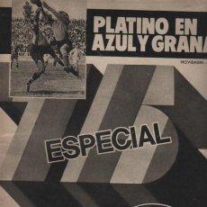 Coleccionismo deportivo: REVISTA MUNDO DEPORTIVO ESPECIAL PLATINO EN AZUL Y GRANA NOVIEMBRE 1974 PUBLI FLOID 75 ANIVERSARIO. Lote 124298491