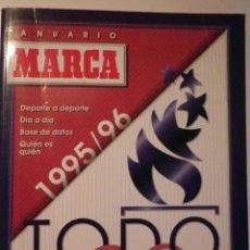 Coleccionismo deportivo: REVISTA ANUARIO TODO DEPORTE MARCA AÑO 1995 - 1996. Lote 125086511