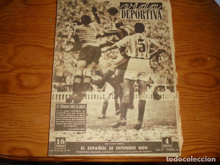 VIDA DEPORTIVA Nº 333. ENERO 1952. EL ESPAÑOL SE DEFENDIO BIEN (Coleccionismo Deportivo - Revistas y Periódicos - Vida Deportiva)