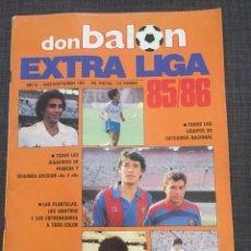 Coleccionismo deportivo: REVISTA FÚTBOL EXTRA LIGA DON BALON 85-86 - ACEPTO OFERTAS!. Lote 126156783