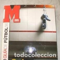 Coleccionismo deportivo: GUIA MARCA DE FUTBOL 2006. Lote 126460559