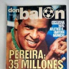 Coleccionismo deportivo: DON BALON. EXCLUSIVA SOBRE PEREIRA, DICIEMBRE 1977. Lote 127025751