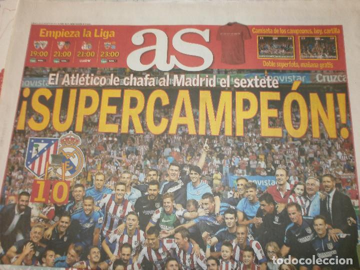AS CAMPEÓN SUPERCOPA ATLÉTICO DE MADRID 23 DE AGOSTO DE 2014 (Coleccionismo Deportivo - Revistas y Periódicos - As)