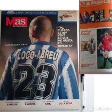 Coleccionismo deportivo: REVISTA MAS 1998 LOCO ABREU PÓSTER DONDE SALE RAÚL RIOTINTO CUNA DEL FÚTBOL DEPORTE PEDRO DE LA ROSA. Lote 127249631