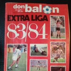 Coleccionismo deportivo: REVISTA FUTBOL DON BALON EXTRA LIGA 83 84 CON 124 PAGINAS - TEMPORADA 1983 1984 PÓSTER CENTRAL MALLO. Lote 128139251