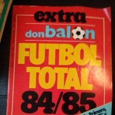Coleccionismo deportivo: EXTRA DON BALÓN FÚTBOL TOTAL 84/85, EXTRA 7. Lote 128139375