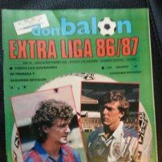 Coleccionismo deportivo: REVISTA DE FUTBOL DON BALON EXTRA Nº 11 LIGA CONTIENE POSTER CALENDARIO 1ª DIVISION 1986 1987 86 87. Lote 128139767