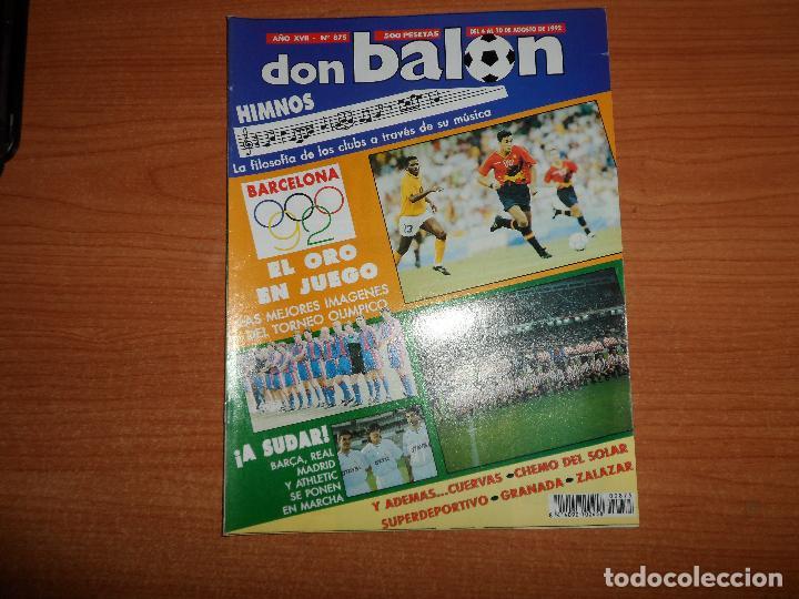 DON BALON 875 ZALAZAR ALBACETE BARCELONA 92 ESPAÑA VS COLOMBIA EGIPTO QATAR PRESENTACION REAL MADRID (Coleccionismo Deportivo - Revistas y Periódicos - Don Balón)