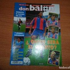 Coleccionismo deportivo: DON BALON 926 ROMARIO BARCELONA POSTER MIJATOVIC VALENCIA PRESENTACION BETIS NAYIM ZARAGOZA . Lote 130876084