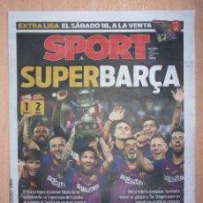 Coleccionismo deportivo: PERIODICO SPORT ••• NUEVO ••• BARCELONA CAMPEON SUPERCOPA ESPAÑA ••• TEMP 2018 - 2019 (18-19). Lote 130983568
