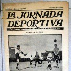 Coleccionismo deportivo: LA JORNADA DEPORTIVA NUMERO EXTRA FÚTBOL SEMIFINALES COPA 1922 REAL MADRID BARCELONA SPORTING IRUN. Lote 131006036