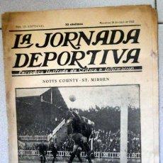 Coleccionismo deportivo: LA JORNADA DEPORTIVA NUMERO EXTRA FÚTBOL COPA BARCELONA INAUGURACION LES CORTS ST.MIRREN NOTTS COUNT. Lote 131006696