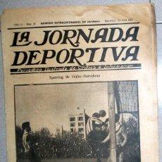 Coleccionismo deportivo: LA JORNADA DEPORTIVA NUMERO EXTRA FÚTBOL SEMIFINALES COPA 1922 FC BARCELONA SPORTING GIJON - ZAMORA. Lote 131007624