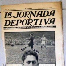 Coleccionismo deportivo: LA JORNADA DEPORTIVA NUMERO EXTRA FÚTBOL PAULINO ALCANTARA FC BARCELONA - ESPAÑA-FRANCIA - CABALLOS. Lote 131008168