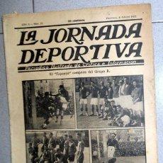 Coleccionismo deportivo: LA JORNADA DEPORTIVA Nº22 FEBRERO 1922 ESPANYA MARTINENC COPA FÚTBOL CATALUÑA REAL MADRID ATHLETIC. Lote 131385310