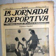 Collectionnisme sportif: LA JORNADA DEPORTIVA Nº23 MARZO 1922 ESPANYA RCD ESPANYOL ESPAÑOL FUTBOL VINTAGE COPA. Lote 131385458