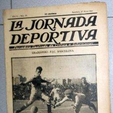 Collectionnisme sportif: LA JORNADA DEPORTIVA Nº25 MARZO 1922 FC BARCELONA GRADJANSKI CROACIA FUTBOL VINTAGE . Lote 131385546