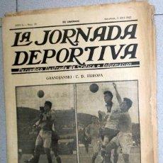 Coleccionismo deportivo: LA JORNADA DEPORTIVA Nº26 ABRIL 1922 GRADJANSKI CD EUROPA FUTBOL VINTAGE PEIDRÓ BARCELONA. Lote 131385622