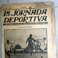 Coleccionismo deportivo: LA JORNADA DEPORTIVA Nº29 ABRIL 1922 FC BARCELONA CROOK-TOWN FUTBOL VINTAGE MARTINEZ SAGI. Lote 131385678