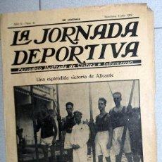 Coleccionismo deportivo: LA JORNADA DEPORTIVA Nº40 JULIO 1922 FC BARCELONA BADALONA FUTBOL VINTAGE SAMITIER -REGATAS ALICANTE. Lote 131385962