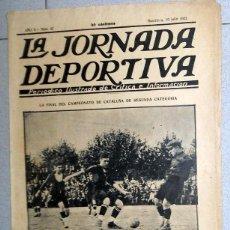 Coleccionismo deportivo: LA JORNADA DEPORTIVA Nº42 JULIO 1922 SABADELL CD EUROPA ESPANYOL FUTBOL VINTAGE COPA CATALUÑA. Lote 131386054
