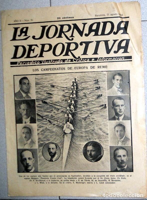 LA JORNADA DEPORTIVA Nº51 AGOSTO 1922 CAMPEONATO EUROPA REMO CLUB ATLETICO MADRID FUTBOL VINTAGE (Coleccionismo Deportivo - Revistas y Periódicos - La Jornada Deportiva)
