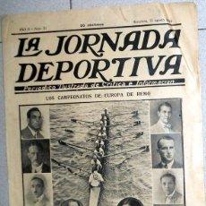 Coleccionismo deportivo: LA JORNADA DEPORTIVA Nº51 AGOSTO 1922 CAMPEONATO EUROPA REMO CLUB ATLETICO MADRID FUTBOL VINTAGE. Lote 131386150