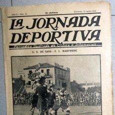 Coleccionismo deportivo: LA JORNADA DEPORTIVA Nº54 AGOSTO 1922 US DE SANS FC MARTINENC FUTBOL VINTAGE CATALUÑA BARCELONA. Lote 131386254