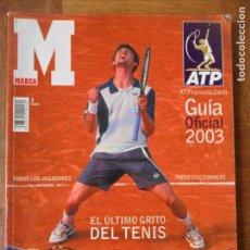 Coleccionismo deportivo: GUIA TENIS 2003- ATP TENNIS - ANUARIO TOMO MARCA-. Lote 131510586