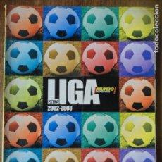 Coleccionismo deportivo: GUIA LIGA 02, 2002/ 2003- MUNDO DEPORTIVO TOMO FUTBOL EXTRA-. Lote 131514422