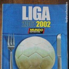 Coleccionismo deportivo: GUIA LIGA 01, 2001/ 2002- MUNDO DEPORTIVO TOMO FUTBOL EXTRA-. Lote 131514474