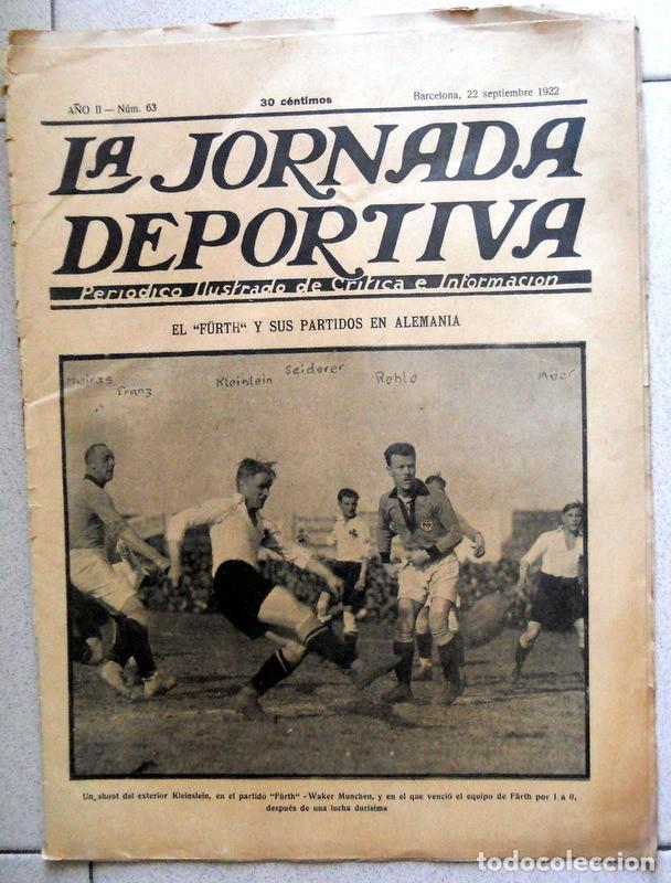 LA JORNADA DEPORTIVA Nº63 SEPTIEMBRE 1922 FÜRTH WAKER MUNCHEN ALEMANIA GERMANY FUTBOL VINTAGE (Coleccionismo Deportivo - Revistas y Periódicos - La Jornada Deportiva)