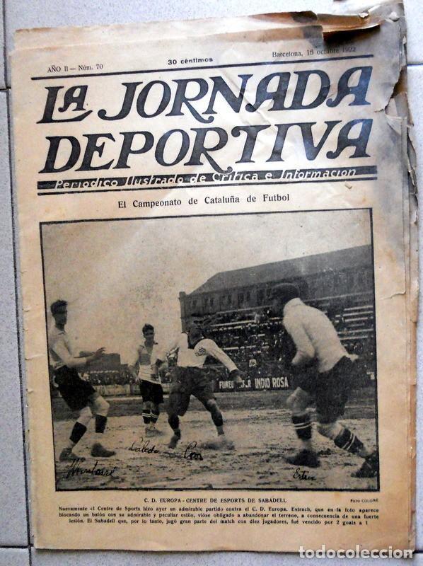 LA JORNADA DEPORTIVA Nº70 OCTUBRE 1922 CE SABADELL CD EUROPA COPA CATALUÑA - FUTBOL VINTAGE - MARCHA (Coleccionismo Deportivo - Revistas y Periódicos - La Jornada Deportiva)