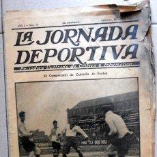 Coleccionismo deportivo: LA JORNADA DEPORTIVA Nº70 OCTUBRE 1922 CE SABADELL CD EUROPA COPA CATALUÑA - FUTBOL VINTAGE - MARCHA. Lote 131535602