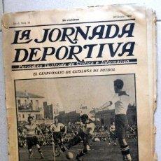 Coleccionismo deportivo: LA JORNADA DEPORTIVA Nº72 OCTUBRE 1922 CE SABADELL CD EUROPA COPA CATALUÑA - FUTBOL VINTAGE - MARCHA. Lote 131535750