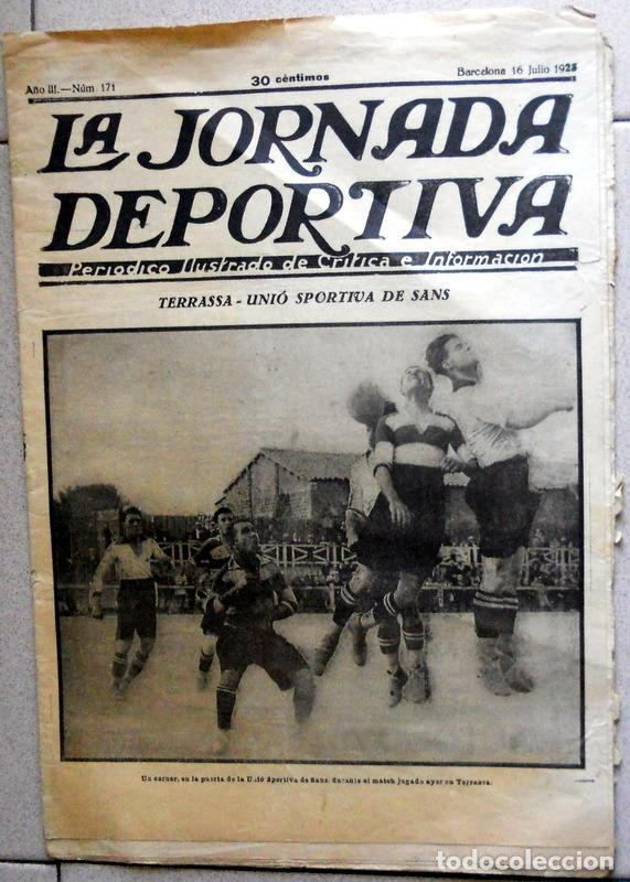 LA JORNADA DEPORTIVA Nº171 JULIO 1923 TERRASSA UNIÓ SPORTIVA DE SANS SABADELL POSTER FUTBOL VINTAGE (Coleccionismo Deportivo - Revistas y Periódicos - La Jornada Deportiva)