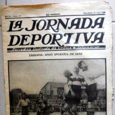 Coleccionismo deportivo: LA JORNADA DEPORTIVA Nº171 JULIO 1923 TERRASSA UNIÓ SPORTIVA DE SANS SABADELL POSTER FUTBOL VINTAGE. Lote 131536014