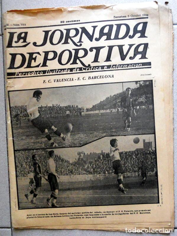 LA JORNADA DEPORTIVA Nº195 OCTUBRE 1923 FC VALENCIA FC BARCELONA LAS CORTS POSTER FUTBOL VINTAGE (Coleccionismo Deportivo - Revistas y Periódicos - La Jornada Deportiva)