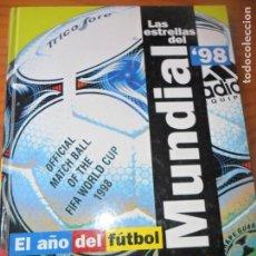 Coleccionismo deportivo: LAS ESTRELLAS DEL MUNDIAL 1998- LIBRO CON LAMINAS COLECCIONABLE- MUNDO DEPORTIVO. Lote 131681342
